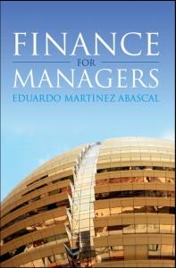 Finance for Managers, Eduardo Martínez Abascal