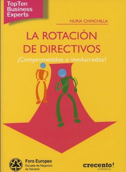 La rotación de Directivos - Nuria Chinchilla