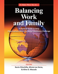No Matter Where You Are: A Practical Guide for Implementing Effective Work Family Policies Across Countries